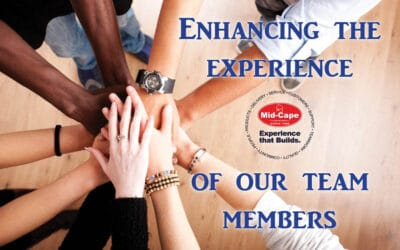 Building & Enhancing the Experience of our Mid-Cape Team